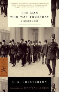 The Man Who Was Thursday by GK Chesterton