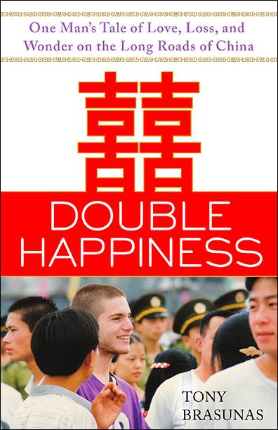 Double Happiness by Tony Brasunas