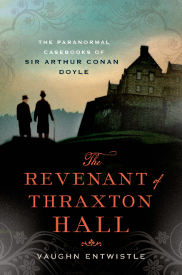 The Revenant of Thraxton Hall by Vaughn Entwistle
