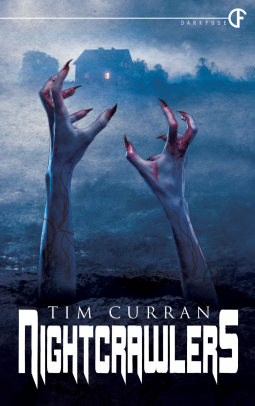 The Nightcrawlers by Tim Curran
