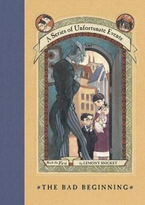 Series of Unfortunate Events by Lemony Snicket (Book 1)